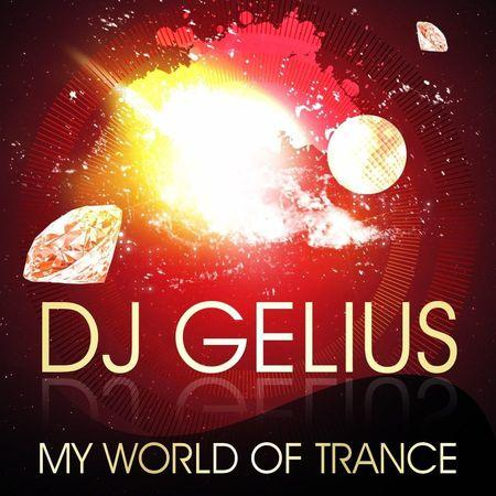 DJ GELIUS - My World of Trance #351 (24.05.2015) MWOT 351