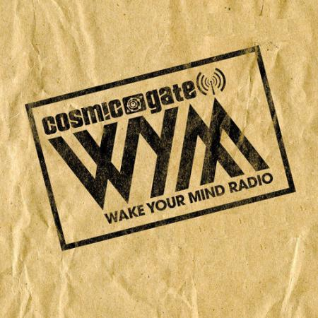 Cosmic Gate - Wake Your Mind Radio 137