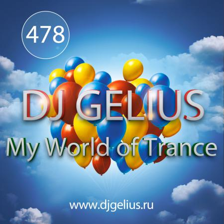 DJ GELIUS - My World of Trance #478 (03.12.2017) MWOT 478