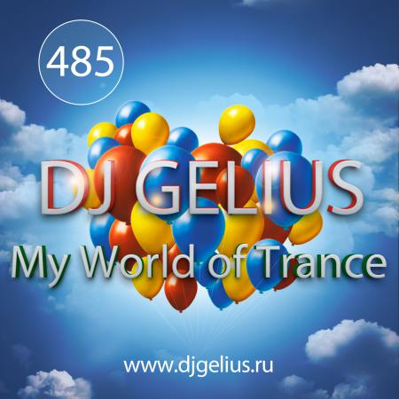 DJ GELIUS - My World of Trance #485 (21.01.2018) MWOT 485
