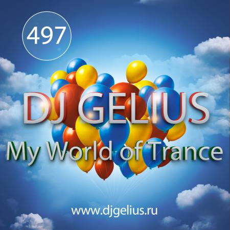 DJ GELIUS - My World of Trance #497 (15.04.2018) MWOT 497
