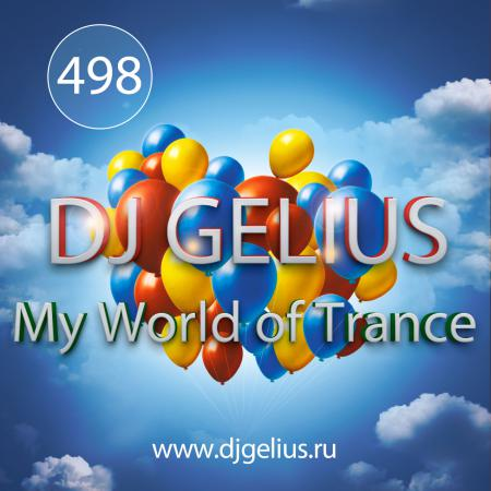 DJ GELIUS - My World of Trance #498 (22.04.2018) MWOT 498