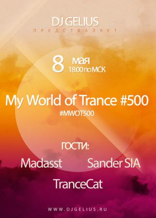 DJ GELIUS - My World of Trance #500