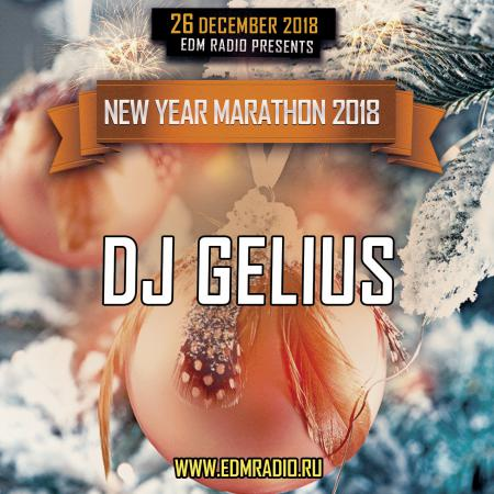 DJ GELIUS - EDM Radio New Year Marathon 2018 (26.12.2018)
