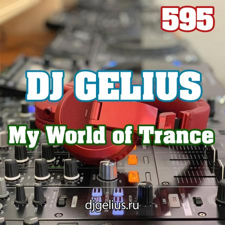 DJ GELIUS - My World of Trance 595