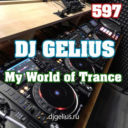 DJ GELIUS - My World of Trance 597