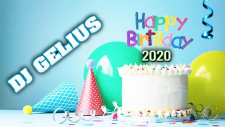 DJ GELIUS - Happy Birthday 2020