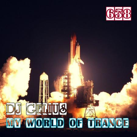 DJ GELIUS - My World of Trance 638