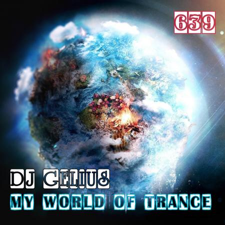 DJ GELIUS - My World of Trance 639