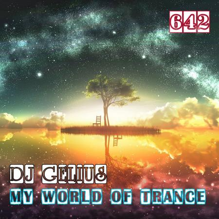 DJ GELIUS - My World of Trance 642